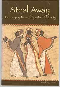 Toward Spiritual Maturity (9781578950454): Stephany Graham: Books