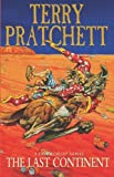 Terry Pratchett The Last Continent: (Discworld Novel 22) (Discworld Novels)