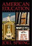 American Education (0070605572) by Joel Spring