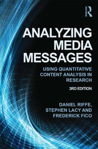 Analyzing Media Messages: Using Quantitative Content Analysis in Research (Routledge Communication Series)