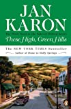 These High, Green Hills (The Mitford Years #3)