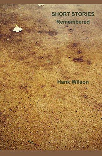 Short Stories Remembered [Wilson, Hank] (Tapa Dura)