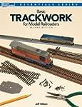 Basic Trackwork for Model Railroaders...