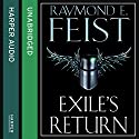 Exile's Return: Conclave of Shadows, Book 3 Audiobook by Raymond E. Feist Narrated by Peter Joyce
