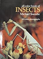 All Color Book of Insects by Michael Tweedie