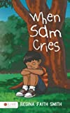 img - for When Sam Cries book / textbook / text book