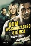 img - for Dom Wschodzacego Slonca (polish) book / textbook / text book