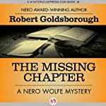 The Missing Chapter (       UNABRIDGED) by Robert Goldsborough Narrated by L J Ganser