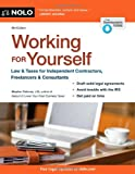 img - for Working for Yourself: Law & Taxes for Independent Contractors, Freelancers & Consultants book / textbook / text book