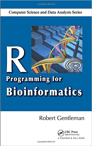 R Programming for Bioinformatics (Chapman & Hall/CRC Computer Science & Data Analysis)