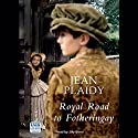 Royal Road to Fotheringay Audiobook by Jean Plaidy Narrated by Jilly Bond