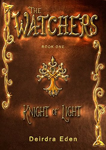 The Watchers: Knight of Light