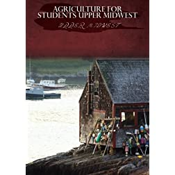 Agriculture for Students Upper Midwest