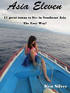 Asia Eleven 11 Great Towns to Live in Southeast Asia