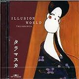 Illusion World by Talamasca (2005-04-27)