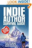 Indie Author Survival Guide (Second Edition) (Building a Self-Publishing Career Book 1)