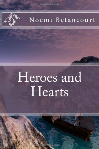 Heroes Hearts Noemi Betancourt