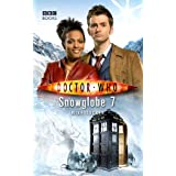 Doctor Who - Snowglobe 7 (New Series Adventure 23)by Mike Tucker