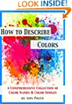 How to Describe Colors: A Comprehensi...