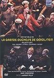 Offenbach, Jacques - La Grande-Duchesse de Gérolstein [2 DVDs]