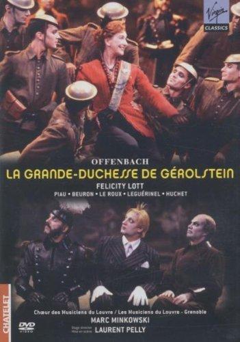 Jacques Offenbach - La Grande-Duchesse de Gérolstein / Lott, Les Musiciens du Louvre, Minkowski, Laurent Pelly [Châtelet 2005] [DVD] [2006]