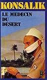 echange, troc Konsalik Heinz G - Medecin du desert