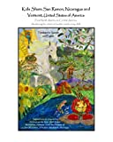 img - for Kids Share San Ramon, Nicaragua and Vermont, United States of America: From North America to Central America, Awakening the artist and author inside ... (Volume 2) (English and Spanish Edition) book / textbook / text book