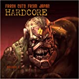 Fresh Cuts From Japan - Hardcore - Vol.1