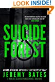 Suicide Forest (A Suspense Horror Thriller & Mystery Novel) (World's Scariest Places Occult & Supernatural Crime Series Book 1)