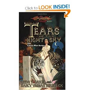 Tears of the Night Sky (Dragonlance Chaos Wars, Vol. 2) by Linda Baker and Nancy Varian Berberick