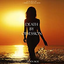 Death by Obsession (       UNABRIDGED) by Jaden Skye Narrated by Fiona McGuinness