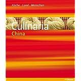 """Culinaria China: K�che, Land, Menschenvon """"Katrin Schlotter"""""""