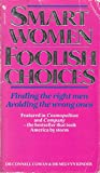 img - for 'SMART WOMEN, FOOLISH CHOICES' book / textbook / text book