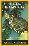 Turtles in Captivity