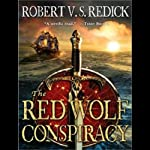 The Red Wolf Conspiracy (       UNABRIDGED) by Robert V. S. Redick Narrated by Michael Page