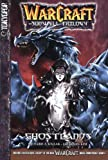Ghostlands (Warcraft: The Sunwell Trilogy, Vol. 3)