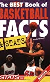 img - for The Best Book of Basketball Facts and Stats (Best Book of Basketball Facts & STATS) by Strasen, Marty(October 2, 2004) Paperback book / textbook / text book