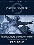 img - for I.A: Prologue (Historical Atlas of World Mythology (Digital Edition)) book / textbook / text book