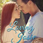 Loving Josie: A Torey Hope Novel | A.D. Ellis