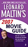 Leonard Maltin's 2007 Movie Guide (Leonard Maltin's Movie Guide (Mass Market)) (0451219163) by Maltin, Leonard