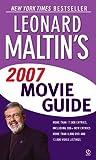 Leonard Maltin's 2007 Movie Guide (Leonard Maltin's Movie Guide (Mass Market)) (0451219163) by Maltin, Leonard