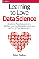 Learning to Love Data Science Front Cover