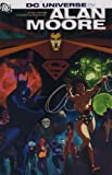 DC Universe: Stories of Alan Moore (1781160287) by Moore, Alan