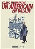 Un Américain en balade (French Edition) (2203396202) by Craig Thompson
