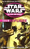 Refugee. Sean Williams and Shane Dix (Star Wars) (v. 2) (0099410370) by Williams, Sean