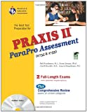 img - for PRAXIS II ParaPro Assessment 0755 and 1755 w/CD-ROM (PRAXIS Teacher Certification Test Prep) book / textbook / text book