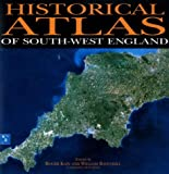 Roger J.P. Kain Historical Atlas of South-west England