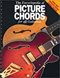 THE ENCYCLOPEDIA OF PICTURE CHORDS (GTR)