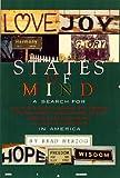 States of Mind: A Search for Faith, Hope, Inspiration, Harmony, Unity, Friendship, Love, Pride, Wisdom, Honor, Comfort, Joy, Bliss, Fr, Herzog, Brad