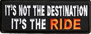 It's Not The Destination It's The Ride Patch, 3.75x1.5 inch, small embroidered biker saying patch, iron on or sew